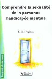 Comprendre La Sexualite De La Personne Handicapee Mental - Intérieur - Format classique