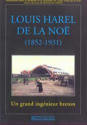 Louis harel de la noe (1852-1931) un grand ingenieur breton - Intérieur - Format classique