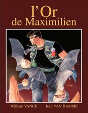 XIII T.17 ; l'or de Maximilien  - William Vance - Jean Van Hamme