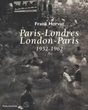 Vente  Franck horvat - paris londres/london paris (1952-1962)  - Collectif - Musee Carnavalet