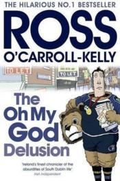 The oh my God delusion  - Ross O'Carroll-Kelly