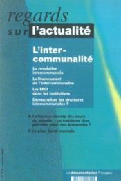 Vente livre :  Regards Sur L'Actualite N.314 ; L'Intercommunalité  - Regards Sur L'Actualite