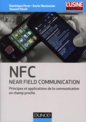 Vente  NFC (near field communication) ; communication en champ proche  - Dominique Paret - Xavier Boutonnier - Youssef Houiti