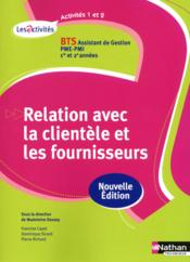 Vente livre :  Act 1/2 relat client/fourn bts  - Cayot Francine - Francine Cayot - Cayot/Richard/Sicard