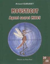 Mousticot, agent secret m005 - Couverture - Format classique