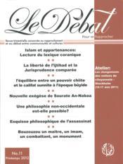 Le Debat N.11 ; Sectarisme Et Confessionnalisme Dans Les Sociétés Islamiques - Couverture - Format classique