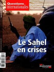 Revue Questions Internationales N.58 ; Le Sahel En Crises - Couverture - Format classique