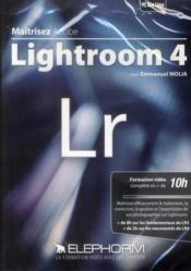 Maîtrisez Adobe Lightroom 4 - Couverture - Format classique