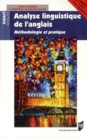 Analyse linguistique de l'anglais ; méthodologie et pratique - Couverture - Format classique