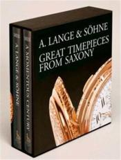 A. Lange & Sohne - Great Timepieces From Saxony /Anglais - Couverture - Format classique