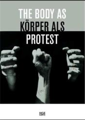 Vente livre :  The body as protest  - Schroder K. Albrecht