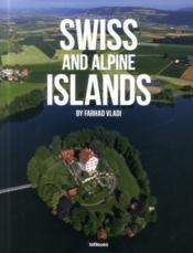 Vente livre :  Swiss and alpine islands  - Farhad Vladi