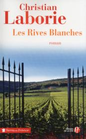 Les rives blanches  - Christian Laborie