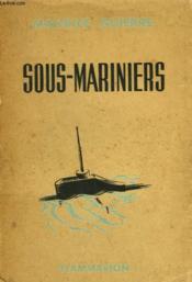 Sous-Mariniers. - Couverture - Format classique