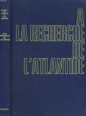A La Recherche De L'Atlantide. Collection : L'Odysee. - Couverture - Format classique