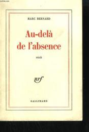Au Dela De L'Absence. - Couverture - Format classique