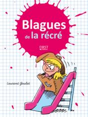 Vente  400 blagues de la recrée  - Laurent Gaulet