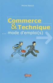 Commerce et technique  - Michel Raoult