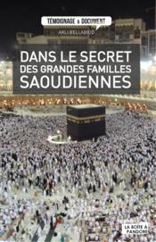 Dans le secret des grandes familles saoudiennes - Couverture - Format classique