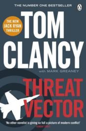 Vente livre :  THREAT VECTOR  - Tom Clancy Greaney