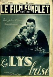 Le Film Complet Du Jeudi N° 1911 - 16e Annee - Le Lys Brise - Couverture - Format classique