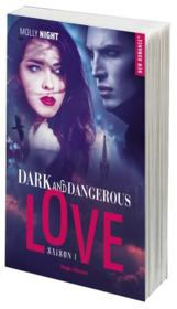 Vente livre :  Dark and dangerous love T.1  - Molly Night