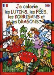 Je colorie les lutins, les fées, les korrigans et les dragons - Intérieur - Format classique