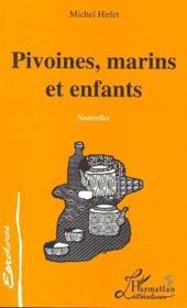 Pivoines, marins et enfants - Couverture - Format classique