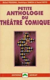 Le Roman Petite Anthologie Du Theatre Comique - Lecture En Tete - 6e, 5e - Intérieur - Format classique
