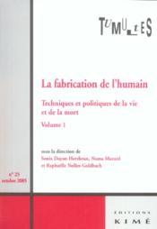 La Fabrication De L'Humain - Couverture - Format classique