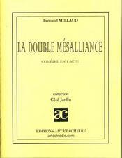 La double mésalliance - Intérieur - Format classique