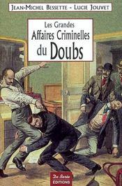 Les grandes affaires criminelles du Doubs - Intérieur - Format classique