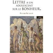 Lettre A Un Adolescent Sur Le Bonheur - Couverture - Format classique