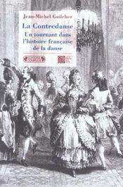 La contredanse ; un tournant dans l'histoire francaise de la danse - Intérieur - Format classique