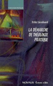 La Demarche De Theologie Pratique - Couverture - Format classique