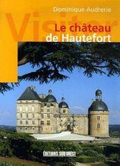 Visiter le château de Hautefort - Couverture - Format classique