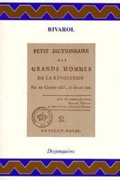 Petit dictionnaire des grands hommes de la révolution - Couverture - Format classique