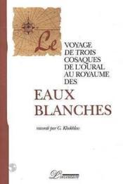 Le Voyage De Trois Cosaques De L'Oural Au Royaume Des Eaux B - Couverture - Format classique