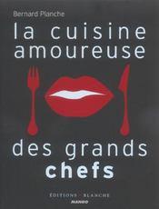 La cuisine amoureuse des grands chefs - Intérieur - Format classique