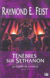 Ténèbres sur Sethanon ; la guerre de la faille t.3 - Intérieur - Format classique