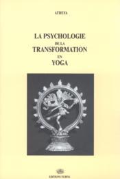 La psychologie de la transformation en yoga - Couverture - Format classique