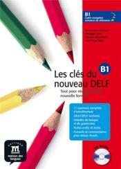 Les clés du nouveau delf b1 niveau 3 ; livre élève - Couverture - Format classique