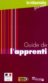 Guide de l'apprenti 2011 (5ed)  - Collectif - France