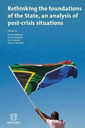 Vente livre :  Rethinking the foundations of the state, an analysis of post-crisis situations  - Collectif