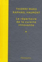 Livre le r pertoire de la cuisine innovante marx for Repertoire de la cuisine