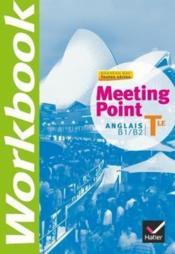 Meeting Point ; Anglais ; Terminale ; Workbook - Couverture - Format classique