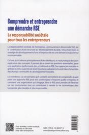 Comprendre et entreprendre une démarche RSE ; la responsabilité sociétale pour tous les entrepreneurs - 4ème de couverture - Format classique