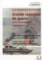 Vente  Grands reporters de guerre ; entre observation et engagement  - Collectif