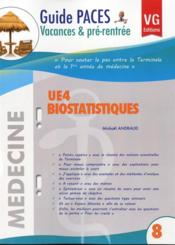 Vente livre :  Guide Vacances Paces Ue4 Biostatistiques  - Mickael Andraud