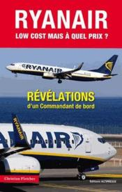 Vente livre :  Ryan Air, low-cost mais à quel prix ?  - Christian Fletcher